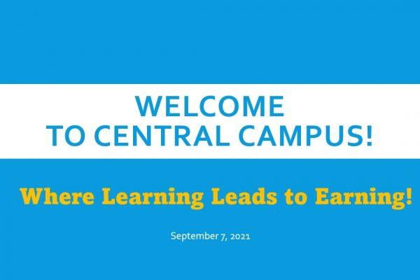 Central Campus Student Orientation 2021-2022